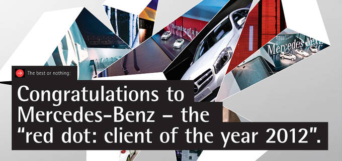 "Mercedes Benz Honored with ""red dot: client of the year 2012"" Distinction"